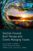 Cover for Solution-Focused Brief Therapy with Clients Managing Trauma