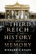 Cover for The Third Reich in History and Memory - 9780190679170