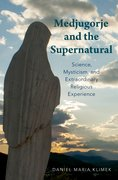 Cover for Medjugorje and the Supernatural