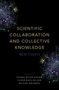 Cover for Scientific Collaboration and Collective Knowledge - 9780190680534