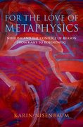 Cover for For the Love of Metaphysics - 9780190680640