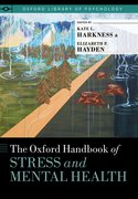 Cover for The Oxford Handbook of Stress and Mental Health