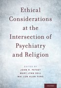 Cover for Ethical Considerations at the Intersection of Psychiatry and Religion