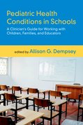 Cover for Pediatric Health Conditions in Schools
