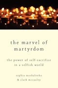 Cover for The Marvel of Martyrdom