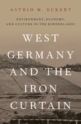 Cover for West Germany and the Iron Curtain