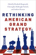 Cover for Rethinking American Grand Strategy - 9780190695675