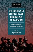 Cover for The Politics of Ethnicity and Federalism in Pakistan
