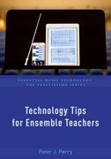 Cover for Technology Tips for Ensemble Teachers