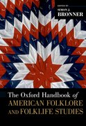 Cover for The Oxford Handbook of American Folklore and Folklife Studies