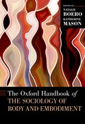 Cover for The Oxford Handbook of the Sociology of Body and Embodiment