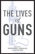 Cover for The Lives of Guns