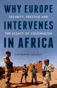 Cover for Why Europe Intervenes in Africa