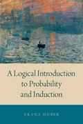Cover for A Logical Introduction to Probability and Induction - 9780190845384