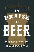 Cover for In Praise of Beer