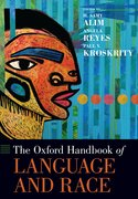 Cover for The Oxford Handbook of Language and Race
