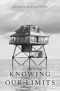 Cover for Knowing Our Limits - 9780190847289