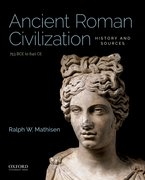 Cover for Ancient Roman Civilization: History and Sources