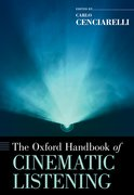 Cover for The Oxford Handbook of Cinematic Listening - 9780190853617