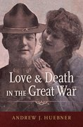 Cover for Love and Death in the Great War