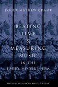 Cover for Beating Time & Measuring Music in the Early Modern Era