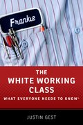 Cover for The White Working Class - 9780190861407