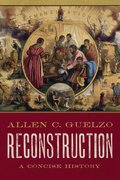 Cover for Reconstruction: A Concise History - 9780190865696