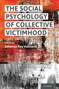 Cover for The Social Psychology of Collective Victimhood
