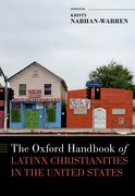 Cover for The Oxford Handbook of Latinx Christianity in the United States