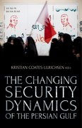 Cover for The Changing Security Dynamics  of the Persian Gulf