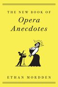 Cover for The New Book of Opera Anecdotes
