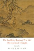 Cover for The Buddhist Roots of Zhu Xi