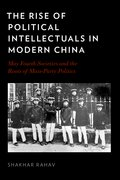 Cover for The Rise of Political Intellectuals in Modern China