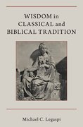 Cover for Wisdom in Classical and Biblical Tradition