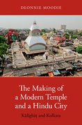 Cover for The Making of a Modern Temple and a Hindu City