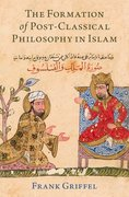 Cover for The Formation of Post-Classical Philosophy in Islam