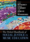 Cover for The Oxford Handbook of Social Justice in Music Education