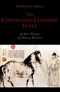 Cover for The Confucian-Legalist State: A New Theory of Chinese History