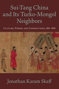 Cover for Sui-Tang China and Its Turko-Mongol Neighbors