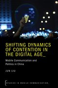 Cover for Shifting Dynamics of Contention in the Digital Age