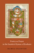 Cover for Poetry as Prayer in the Sanskrit Hymns of Kashmir