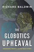 Cover for The Globotics Upheaval - 9780190901769
