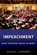 Cover for Impeachment: What Everyone Needs to Know® - 9780190903657