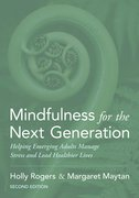 Cover for Mindfulness for the Next Generation