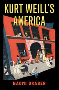 Cover for Kurt Weill's America - 9780190906580