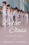 Cover for Ballet Class - 9780190908683