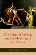 Cover for The Ethics of Revenge and the Meanings of the <i>Odyssey</i>