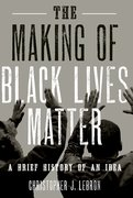Cover for The Making of Black Lives Matter