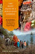 Cover for The Many Faces of a Himalayan Goddess