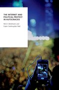 Cover for The Internet and Political Protest in Autocracies